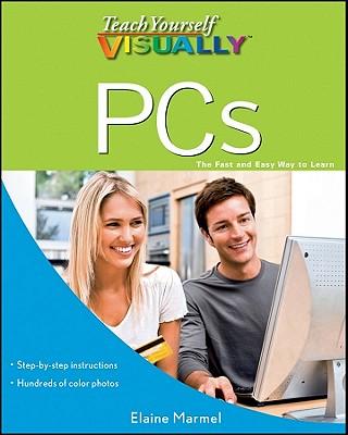 Teach Yourself Visually PCs By Marmel, Elaine